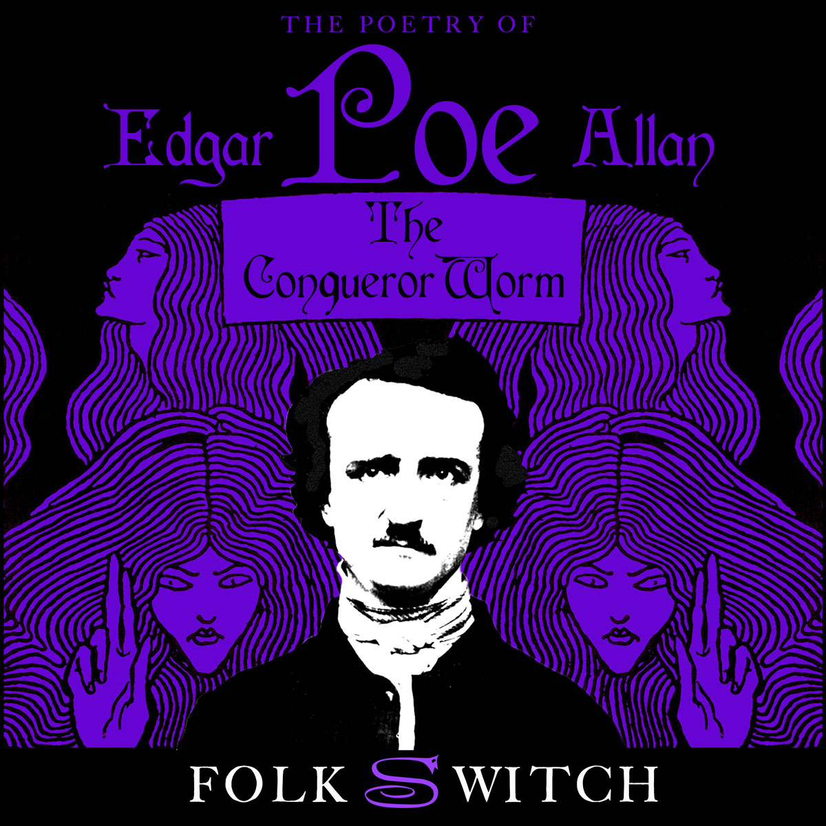Poe's poetry brought to musical and visual life: The Conqueror Worm by Folkswitch